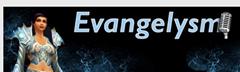 evangelysm